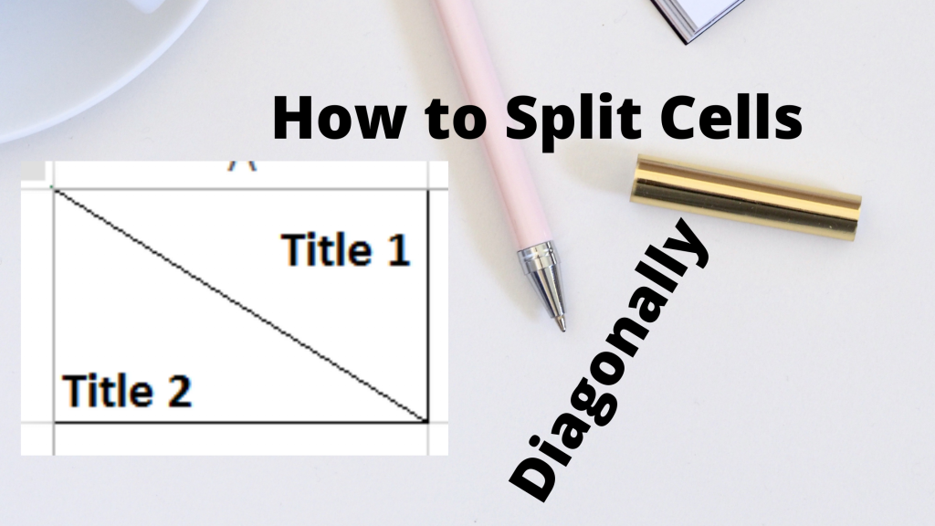 Split Cells Diagonally